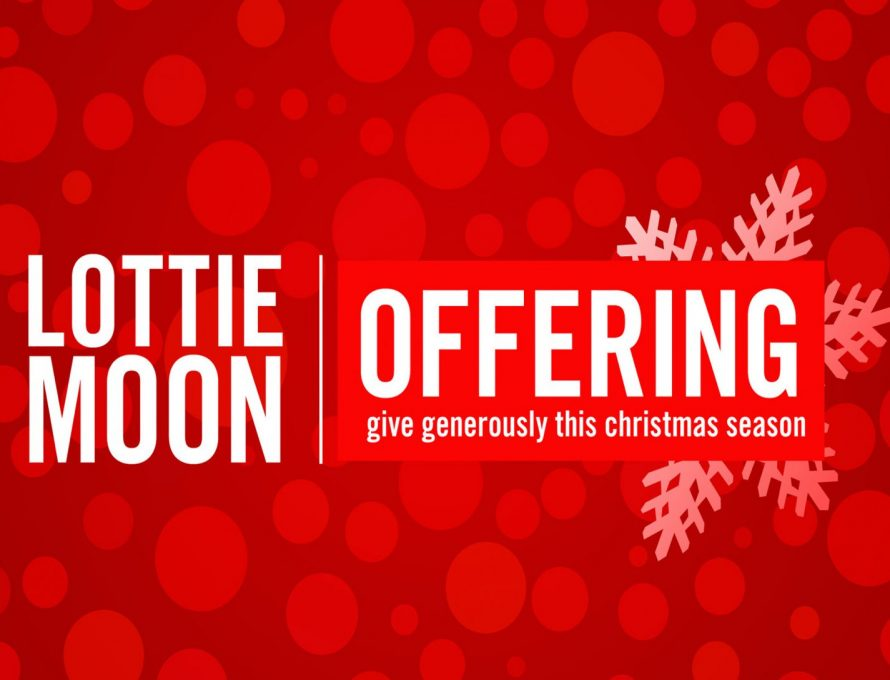 Lottie Moon Christmas Offering 2020 Theme Millen Baptist Church